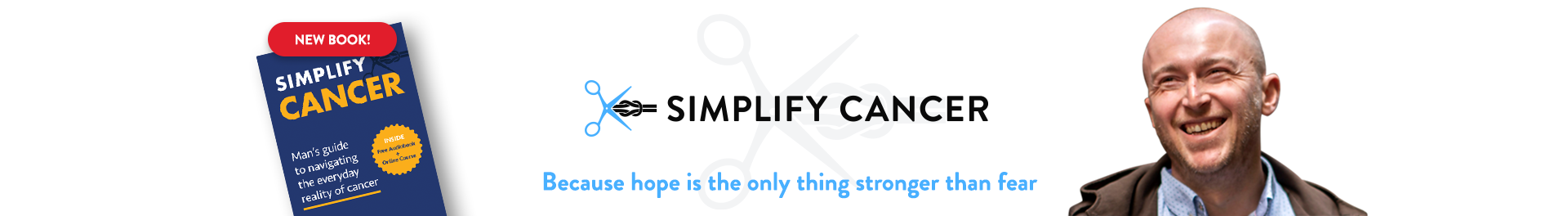 Simplify Cancer website banner with Joe Bakhmoutski photo, inspiration quote and book cover