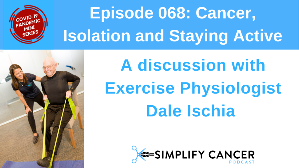 Dale Exercise Cancer Isolation