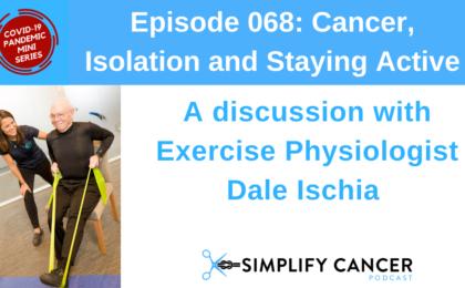 Dale Exercise Cancer Isolation